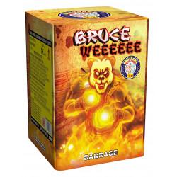 Bruce Weeeeee Barrage
